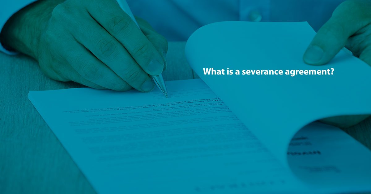What Is A Severance Agreement Hopler Wilms Hanna