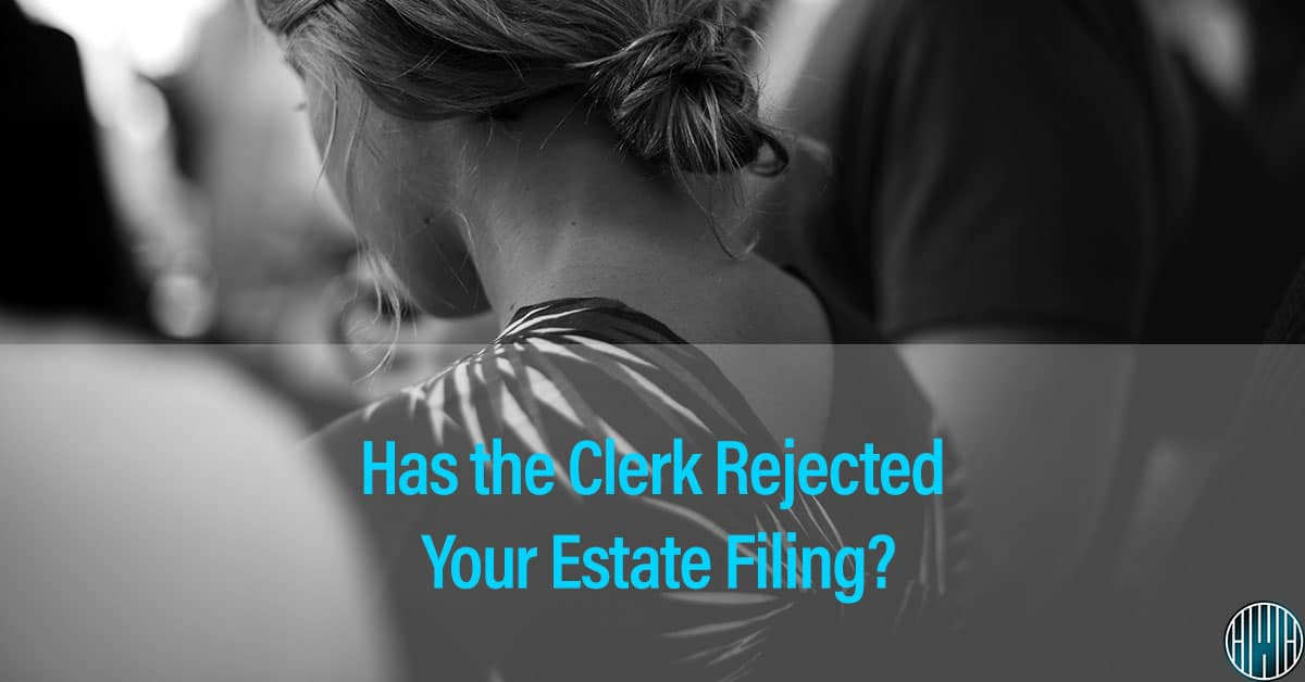 clerk-of-court-rejects-estate-filing-probate-nc