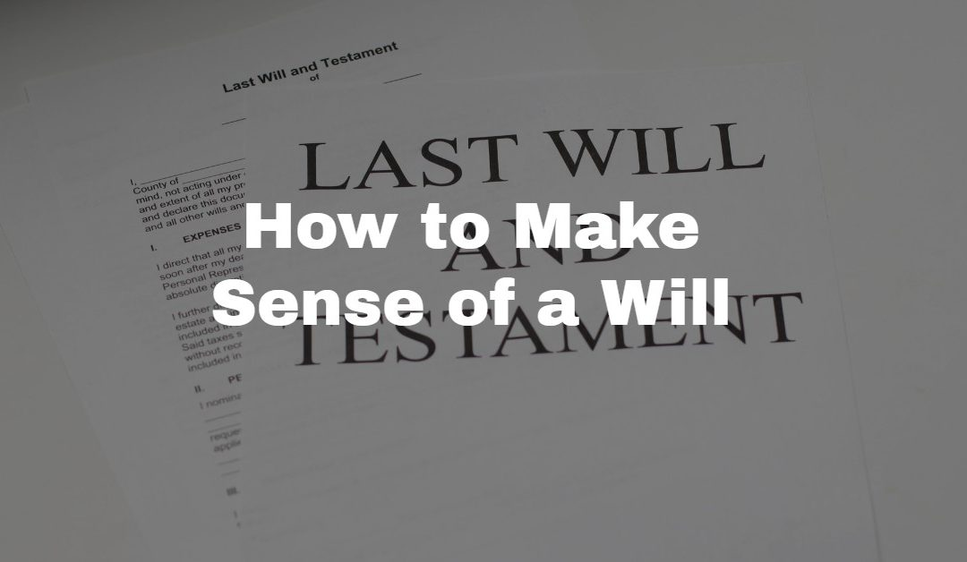 How to Make Sense of a Will