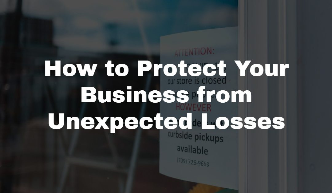 Business Insurance Protecting Your Business from Unexpected Losses