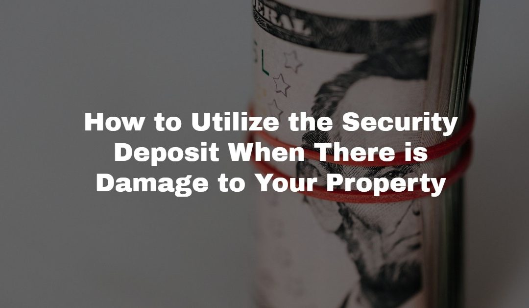 Landlords: What Can I Do With That Security Deposit?