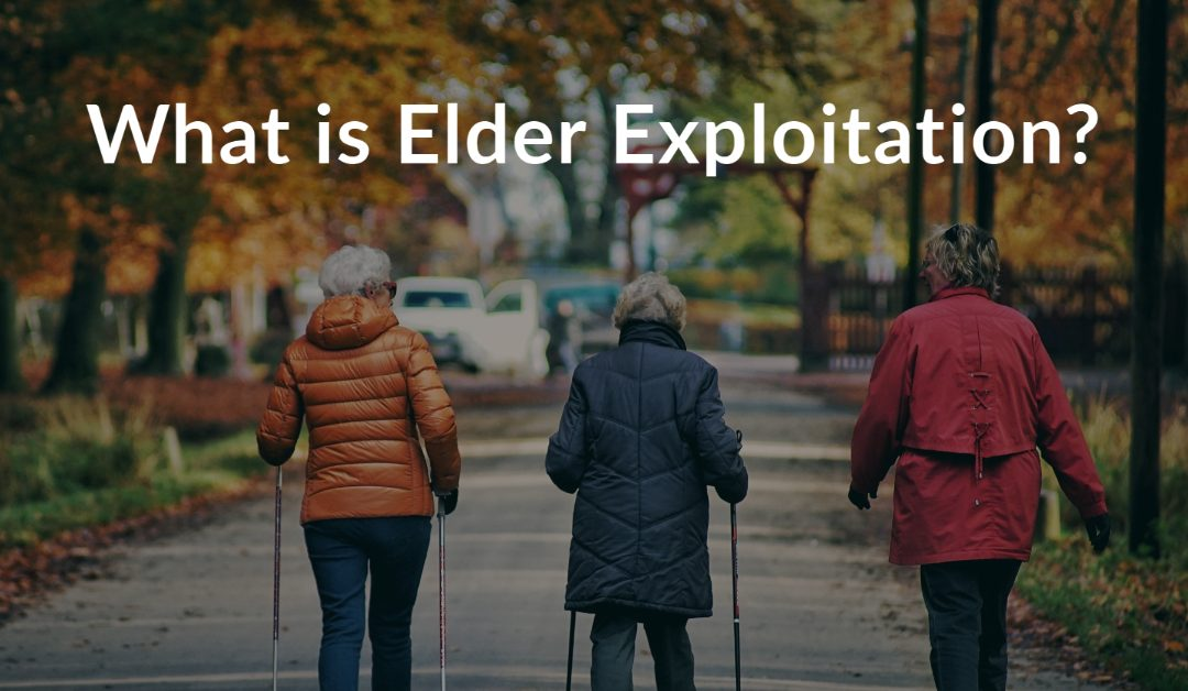 What is Elder Exploitation?