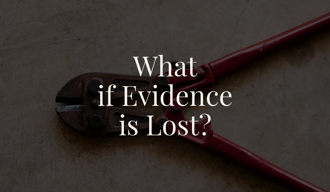 What if Evidence is Lost?