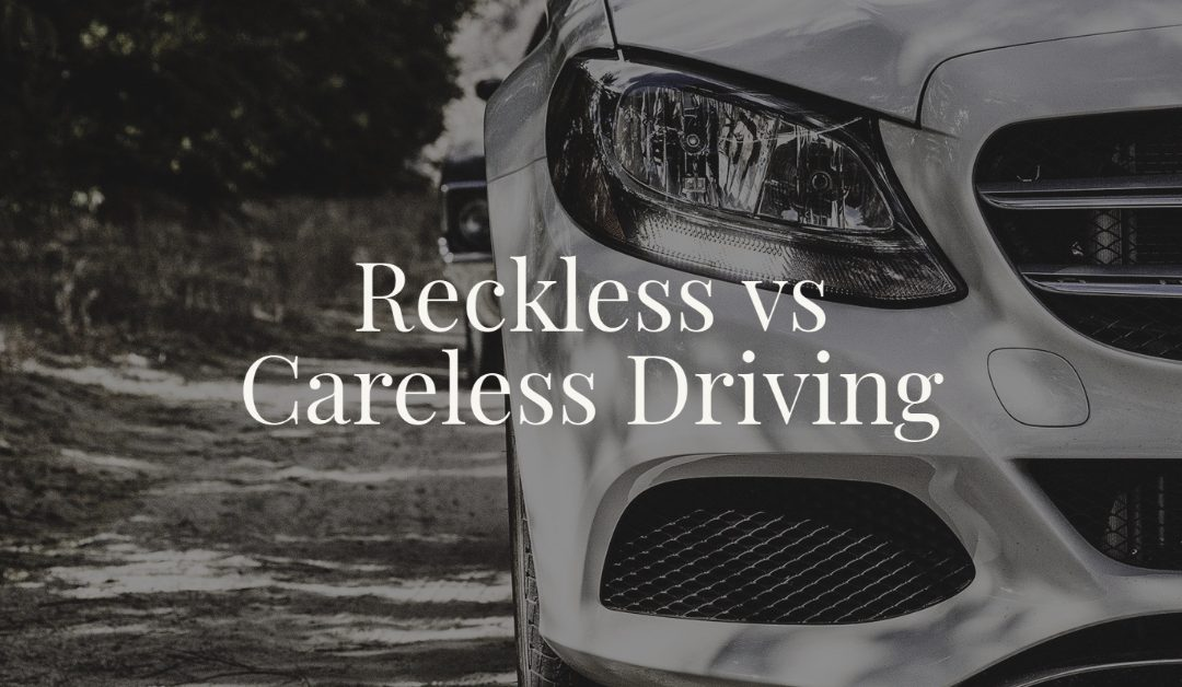 What is the Difference Between Careless Driving and Reckless Driving?