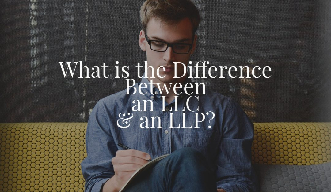 What is the Difference Between an LLC and an LLP?