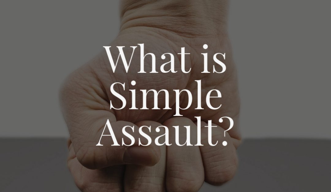 What is Simple Assault?