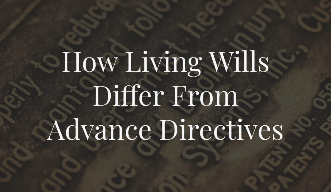 How Living Wills Differ from Advance Directives