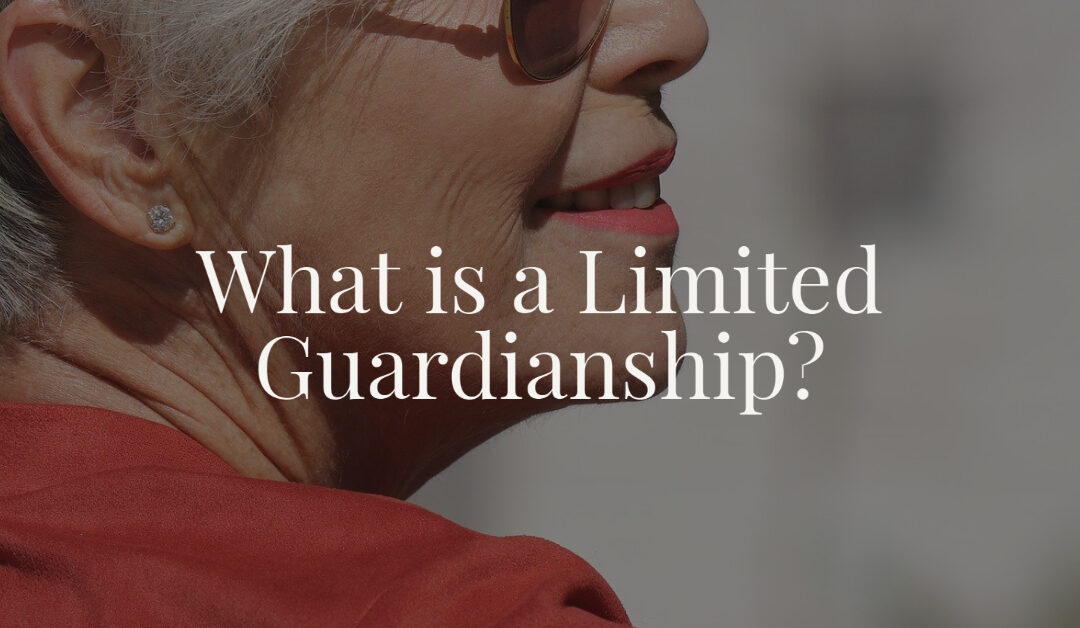 What is a Limited Guardianship?