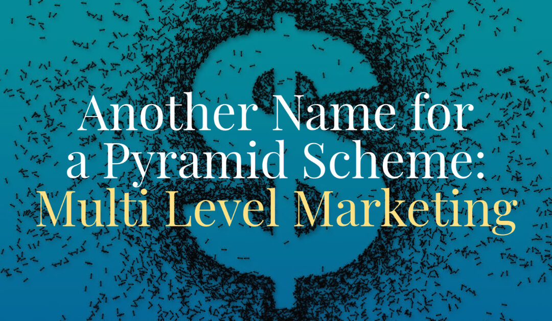 Another Name for Pyramid Scheme