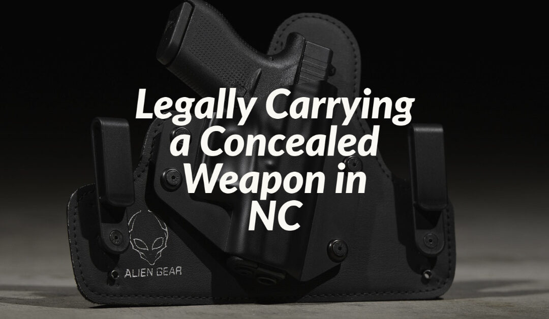 Legally Carrying a Concealed Weapon in NC